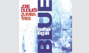 José Duque: Gathering in Blue